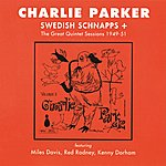 Charlie Parker Quintet Swedish Schnapps + The Great Quintet Sessions 1949-51 Vol. 5