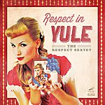Respect Respect In Yule