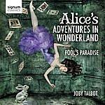 Joby Talbot Alice's Adventures In Wonderland