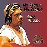 Chris Phillips My People My People