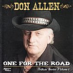 Don Allen Orchestra Tribute Series, Vol. 1: One For The Road