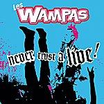 Les Wampas Never Trust A Live