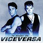 Vice Versa Lo Mejor De Viceversa