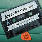 Los Lobos Ride This - The Covers Ep