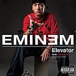 Eminem Elevator (Explicit Version) (Single) (Parental Advisory)