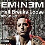 Eminem Hell Breaks Loose (Explicit Version) (Parental Advisory)