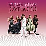 Queen Latifah Persona (Bonus Track Version)
