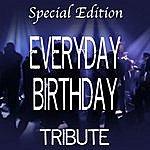 The Dream Team Everyday Birthday (Special Edition Tribute To Swizz Beatz) (3-Track Single)