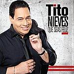 Tito Nieves Que Seas Felíz