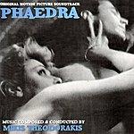 Mikis Theodorakis Phaedra (Original Motion Picture Soundtrack)