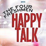 The Four Freshmen Happy Talk