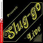Sluggo Live (Digitally Remastered)