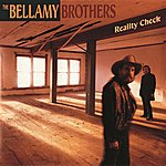 The Bellamy Brothers Reality Check