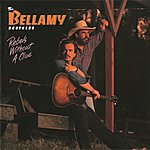 The Bellamy Brothers Rebels Without A Clue
