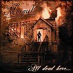 Morgul All Dead Here