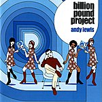 Andy Lewis The Billion Pound Project