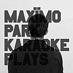 Maximo Park Karaoke Plays