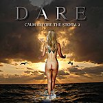 Dare Calm Before The Storm 2