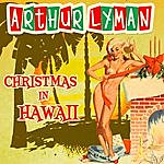 Arthur Lyman Christmas In Hawaii