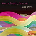 Pasta (Tasty Sound) Capellini