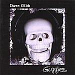 Dave Gibb Giggles