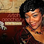 Sistah Peaches For Him: The Collection