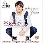 Elio Music For The Healing Code