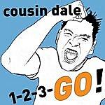 Cousin Dale 123 Go!