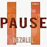 Bezalel Pause