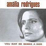 Amália Rodrigues Vou Dar De Beber À Dor