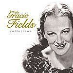 Gracie Fields The Gracie Fields Collection