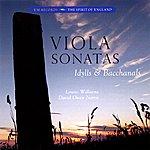Louise Williams Viola Sonatas Idylls & Bacchanals