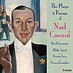 Noël Coward The Plays And Poems Of Noel Coward