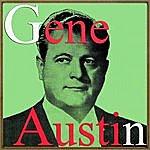 Gene Austin My Blue Heaven