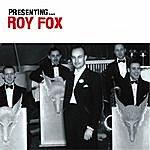 Roy Fox Presenting… Roy Fox
