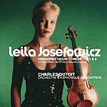 Leila Josefowicz Prokofiev: Violin Concertos Nos.1 & 2 / Tchaikovsky: Sérénade Mélancolique
