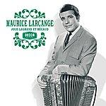 Maurice Larcange Joue Legrand & Becaud