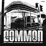Common The Corner (International Version)