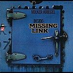 Volker Kriegel Inside: Missing Link