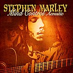 Stephen Marley Mind Control (Acoustic (Itunes Exclusive))
