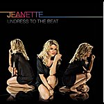 Jeanette Undress To The Beat (Deluxe Version)
