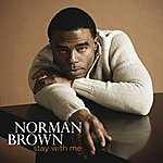 Norman Brown Stay With Me (Itunes Exclusive)