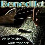 benedikt Violin Passion: Winter Wonders
