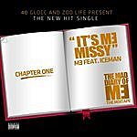 Me It's Me Missy (Feat. Iceman)
