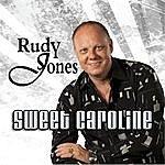 Rudy Jones Sweet Caroline