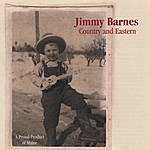 Jimmy Barnes Country And Eastern