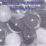 Clubhouse The Clubhouse Anthology