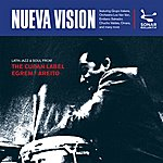 V.A. Nueva Vision - Latin Jazz & Soul From The Cuban Label Egrem / Areito