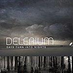 Delerium Days Turn Into Nights (Remixes) [Feat. Michael Logen]