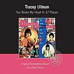 Tracey Ullman You Broke My Heart In Seventeen Places
